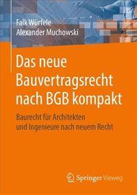 Das Neue Bauvertragsrecht Nach Bgb Kompakt