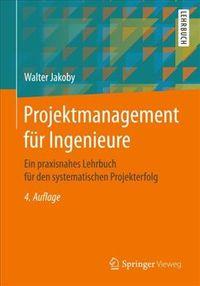 Projektmanagement F?r Ingenieure