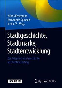Stadtgeschichte, Stadtmarke, Stadtentwicklung