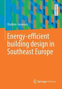 Energy-efficient Building Design in Southeast Europe