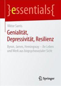 Genialit?t, Depressivit?t, Resilienz