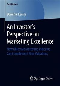 An Investor?s Perspective on Marketing Excellence