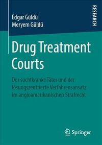 Drug Treatment Courts