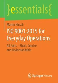 Iso 9001, 2015 for Everyday Operations