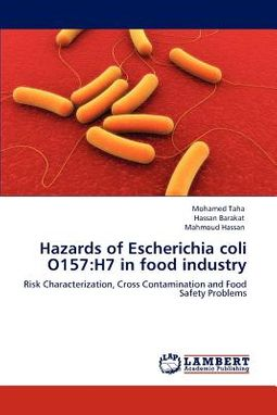 Hazards of Escherichia Coli O157: H7 in Food Industry