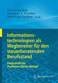 Informationstechnologien Als Wegbereiter F?r Den Steuerberatenden Berufsstand