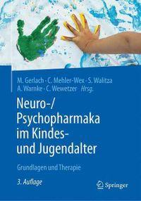 Neuro-/ Psychopharmaka Im Kindes- Und Jugendalter