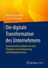Die Digitale Transformation Des Unternehmens