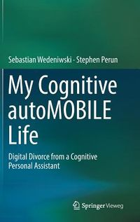 The Cognitive Automobile Life