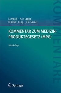 Kommentar Zum Medizinproduktegesetz - Mpg