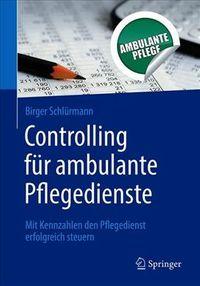 Controlling F?r Ambulante Pflegedienste
