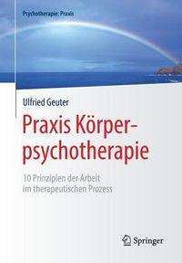 Praxis K?rperpsychotherapie