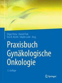 Praxisbuch Gyn?kologische Onkologie