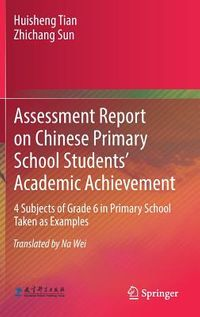 Assessment Report on Chinese Primary School Students? Academic Achievement