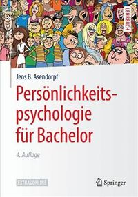 Pers?nlichkeitspsychologie F?r Bachelor