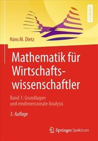 Mathematik F?r Wirtschaftswissenschaftler