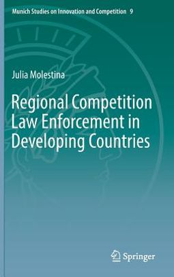 Regional Competition Law Enforcement in Developing Countries