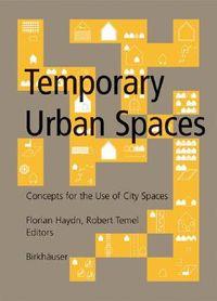 Temporary Urban Spaces