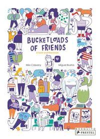 Bucketloads of Friends