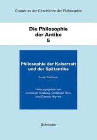 Grundriss Der Geschichte Der Philosophie / Die Philosophie Der Antike