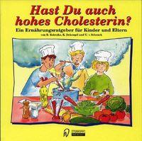 Hast Du Auch Hohes Cholesterin ?