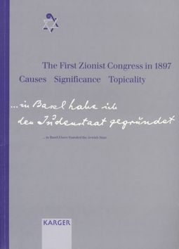 The First Zionist Congress in 1897