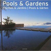 Pools & Gardens / Piscines & Jardins / Pools & Garten