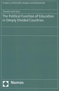 The Political Function of Education in Deeply Divided Countries