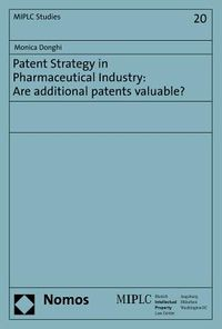 Patent Strategy in Pharmaceutical Industry