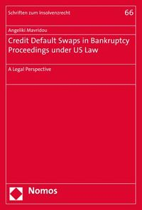 Credit Default Swaps in Bankruptcy Proceedings Under US Law