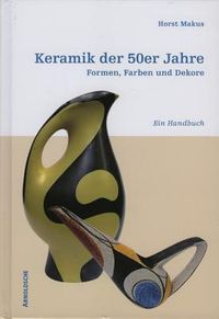 Keramik der 50er Jahre / Ceramics of the 50s in Germany