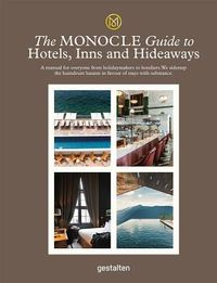 Monocle Travel Guide Hotels, Inns and Hideaways