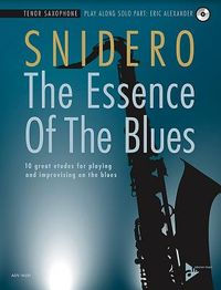 The Essence of the Blues -- Tenor Saxophone