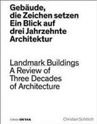 Geb?ude, Die Zeichen Setzen / Landmark Buildings
