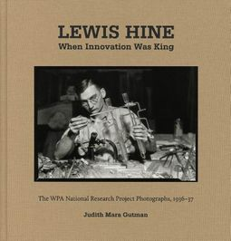 Lewis Hine When Innovation Was King