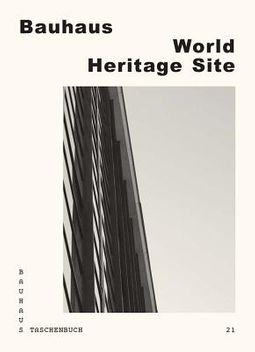 Bauhaus World Heritage Site