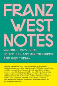 Franz West Notes
