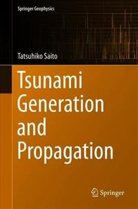 Tsunami Generation and Propagation