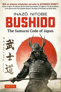 Bushido the Samurai Code of Japan