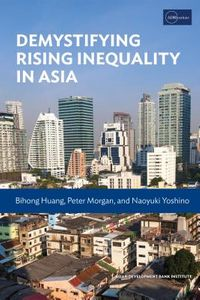 Demystifying Rising Inequality in Asia