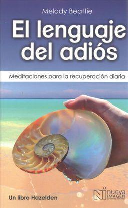 El lenguaje del adios / The Language of Letting Go