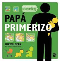Papa primerizo / Show Dad How