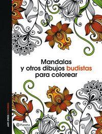 Mandalas y otros dibujos budistas para colorear libro de colorear adultos/Mandalas and other Buddhist coloring drawings Adult coloring book