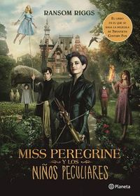Miss Peregrine y los ni?os peculiares / Miss Peregrine's Home for Peculiar Children