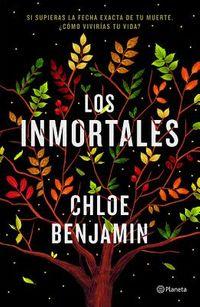Los inmortales / The Immortalists