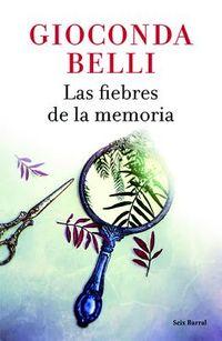 Las fiebres de la memoria / The Fevers of Memory