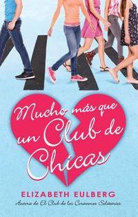 Mucho m?s que un club de chicas/ We Can Work It Out