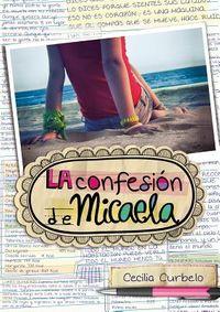 La confesi?n de Micaela / Micaela's Decision