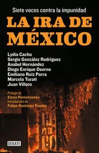 La ira de M?xico/ The Wrath of Mexico