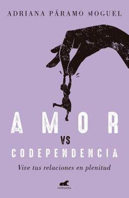 Amor Vs Codependencia / Love vs. Codependency
